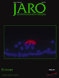 Journal of the Association for Research in Otolaryngology: JARO